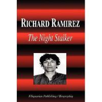 【预订】Richard Ramirez - The Night Stalker (Biography)