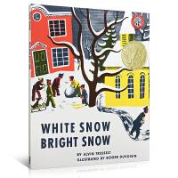 【全店300减100】英文原版书Christmas圣诞绘本 凯迪克金奖 White Snow, Bright Snow