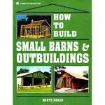 【预订】How to Build Small Barns & Outbuildings