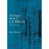 【预订】The Organ Music of J. S. Bach