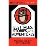 【预订】Best Tales, Stories, and Adventures: From Monroe