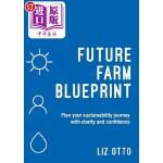 【中商海外直订】Future Farm Blueprint: Plan Your Sustainability Jou
