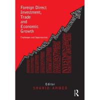 【预订】Foreign Direct Investment, Trade and Economic