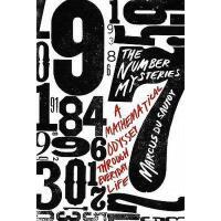 【预订】The Number Mysteries: A Mathematical Odyssey Through