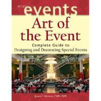 【预订】Art Of The Event: Complete Guide To Designing And