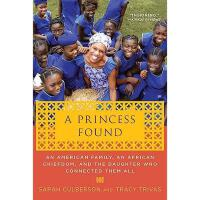 【预订】A Princess Found: An American Family, an African