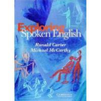 【预订】Exploring Spoken English