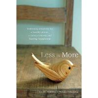 【预订】Less Is More: Embracing Simplicity for a Healthy