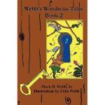 【预订】Webb's Wondrous Tales Book 2
