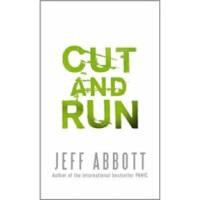 【正版直发】Cut and Run Jeff Abbott(杰夫・雅培) 9780751540024 Little B