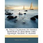 【预订】M. Tullii Ciceronis de Finibus Bonorum Et Malorum Libri