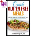 【中商海外直订】Quick Gluten Free Meals: Dinner Ready in 20 Minutes
