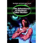 【预订】The Adventures of Darkeye: Cyber Hunter