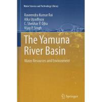 【预订】The Yamuna River Basin: Water Resources and