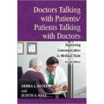 【预订】Doctors Talking with Patients/Patients Talking with