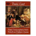 Piano tran*ions from French and Italis Operas