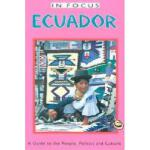 【预订】Ecuador in Focus: A Guide to the People, Politics
