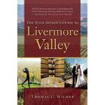 【预订】The Wine Seeker's Guide to Livermore Valley