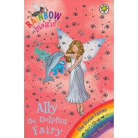 Rainbow Magic: The Ocean Fairies 85: Ally the Dolphin Fairy 彩虹仙子#85:海洋仙子9781408308158