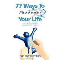 【预订】77 Ways to Reshape Your Life