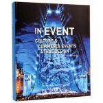In Event Culture 现场 文化与商业活动舞台设计 展示设计书籍 大型展示���隹臻g�O�_舞台、�b置��g、�a