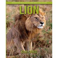 【预订】Lion: Amazing Fun Facts and Pictures about Lion for Kid