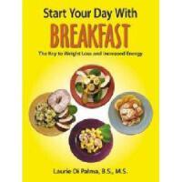 【预订】Start Your Day with Breakfast: The Key to Weight