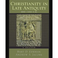 Christianity in Late Antiquity, 300-450 C.E.: A Reader [ISB
