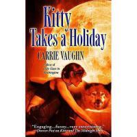【预订】Kitty Takes a Holiday
