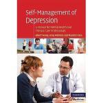 【预订】Self-Management of Depression: A Manual for Mental
