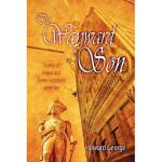【预订】The Wayward Son: A Story of Nelson and Emma