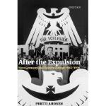 【预订】After the Expulsion: West Germany and Eastern Europe