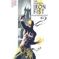 【预订】The Immortal Iron Fist: The Last Iron Fist Story