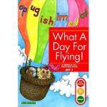 【预订】What a Day for Flying!: Bring-It-All-Together Book