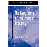 【预订】The Geography Of The Internet Industry: Venture
