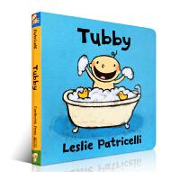 【全店300减100】英文原版绘本Tubby 名家 Leslie Patricelli 英语入门启蒙原版纸板书 洗澡澡