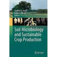 【预订】Soil Microbiology and Sustainable Crop Production