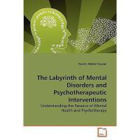 【预订】The Labyrinth of Mental Disorders and