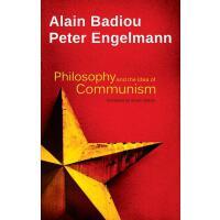 【预订】Philosophy and the Idea of Communism Alain Badiou in co