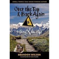 【预订】Over the Top & Back Again: Hiking X the Alps