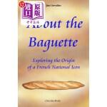 【中商海外直订】About the Baguette: Exploring the Origin of a Frenc