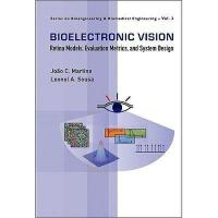【预订】Bioelectronic Vision: Retina Models, Evaluation