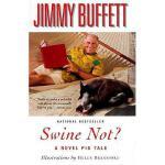 【预订】Swine Not?: A Novel Pig Tale