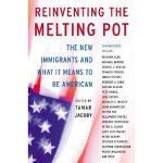 【预订】Reinventing the Melting Pot: The New Immigrants and