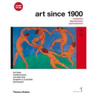 【预订】Art Since 1900, Volume 1: 1900 to 1944