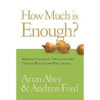 【预订】How Much Is Enough?: Making Financial Decisions That