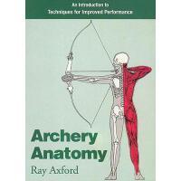 【预订】Archery Anatomy: An Introduction to Techniques for