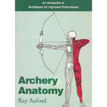 【预订】Archery Anatomy: An Introduction to Techniques for 美国库房发货,通常付款后3-5周到货!