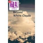 【中商海外直订】Beyond White Clouds