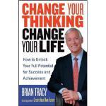 【预订】Change Your Thinking, Change Your Life: How To